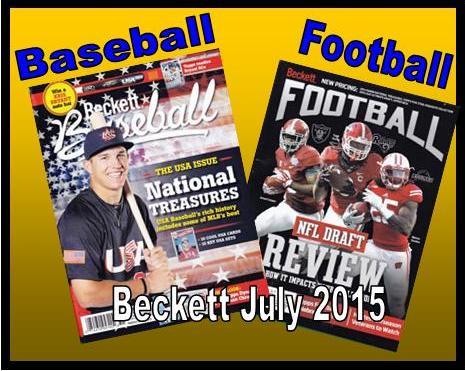 5 27 15 BB Fb New Baseball & Football Becketts – JULY 2015