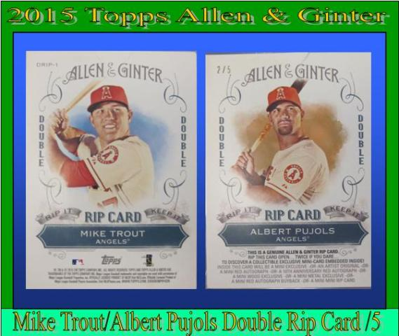 7 22 15 Peter Trout 2015 Topps Allen & Ginter Trout/Pujols Double Rip Card 2/5