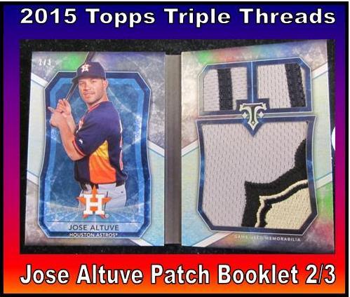 9 18 15 Bob W Altuve 2015 Topps Triple Threads Jose Altuve Patch Booklet 2/3