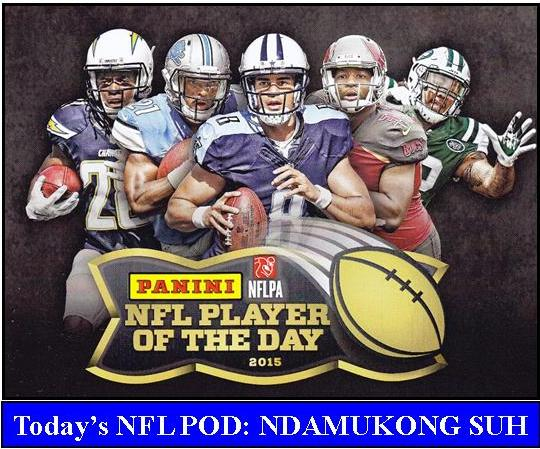 2015 NFL POD1 PANINI NFL PLAYER OF THE DAY 2015   NDAMUKONG SUH