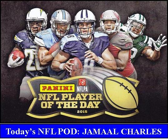 2015 NFL POD3 PANINI NFL PLAYER OF THE DAY 2015   JAMAAL CHARLES