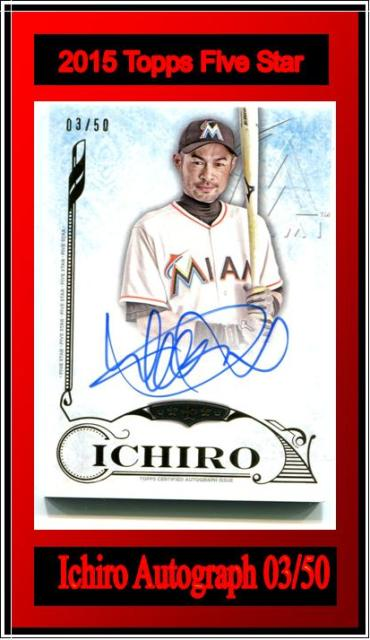 11 20 15 XYZ Ichiro 2015 Topps Five Star Ichiro Autograph /50