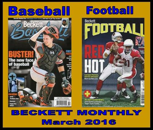 1 26 16 BB Fb New Baseball and Football Monthly Becketts – March 2016